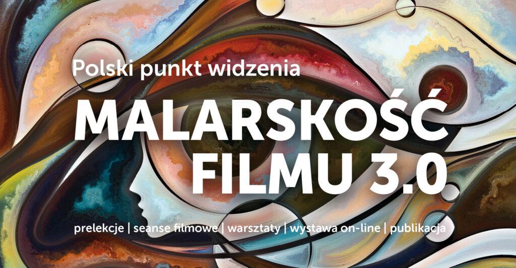 Przeplatające się linie tworzą abstrakcyjne wzory, profil kobiety, oko. Napis polski punkt widzenia malarskość filmu 3.