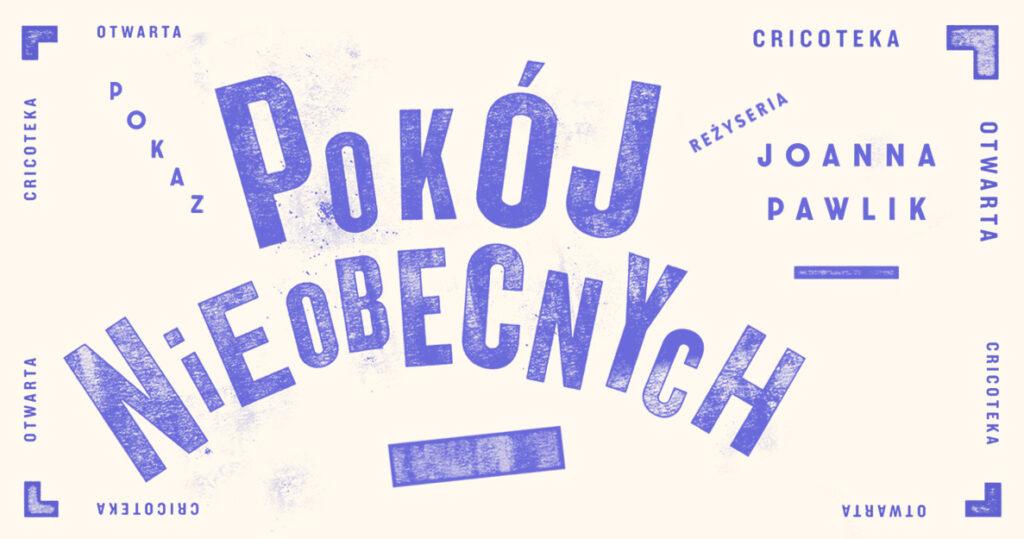 Grafika z niebieskim napisem Pokój Nieobecnych